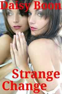 Strange Change – Daisy Boon – Crossgender Story