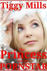 The Princess and the PORNSTAR – interracial humiliation story