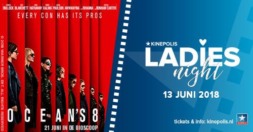 Kinepolis Ladies Night met de film Ocean's 8