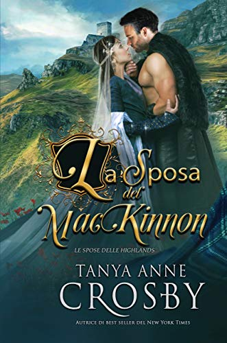 La sposa del MacKinnon (Le spose delle Highlands Vol. 1) (Italian Edition)