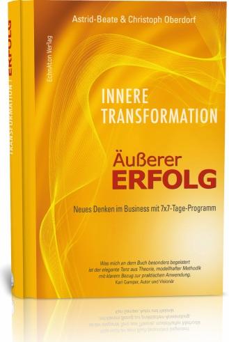Innere Transformation – Äußerer Erfolg