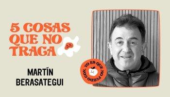 5 cosas que no traga... Martín Berasategui