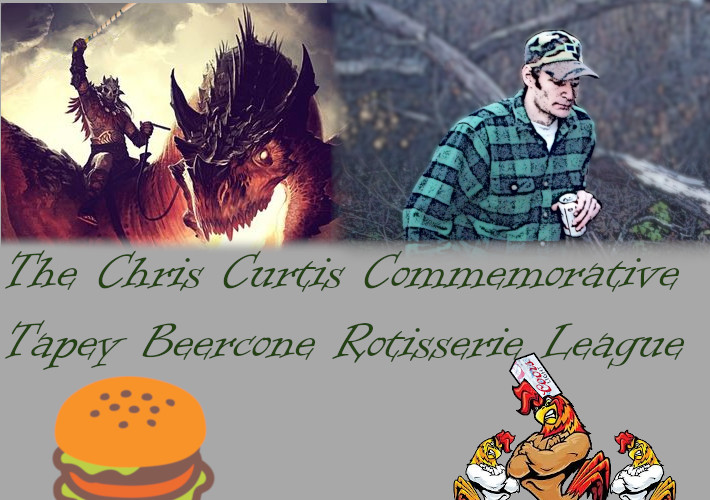 Introducing the Chris Curtis Commemorative Tapey Beercone Rotisserie League