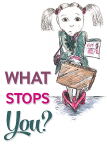 What Stops You?