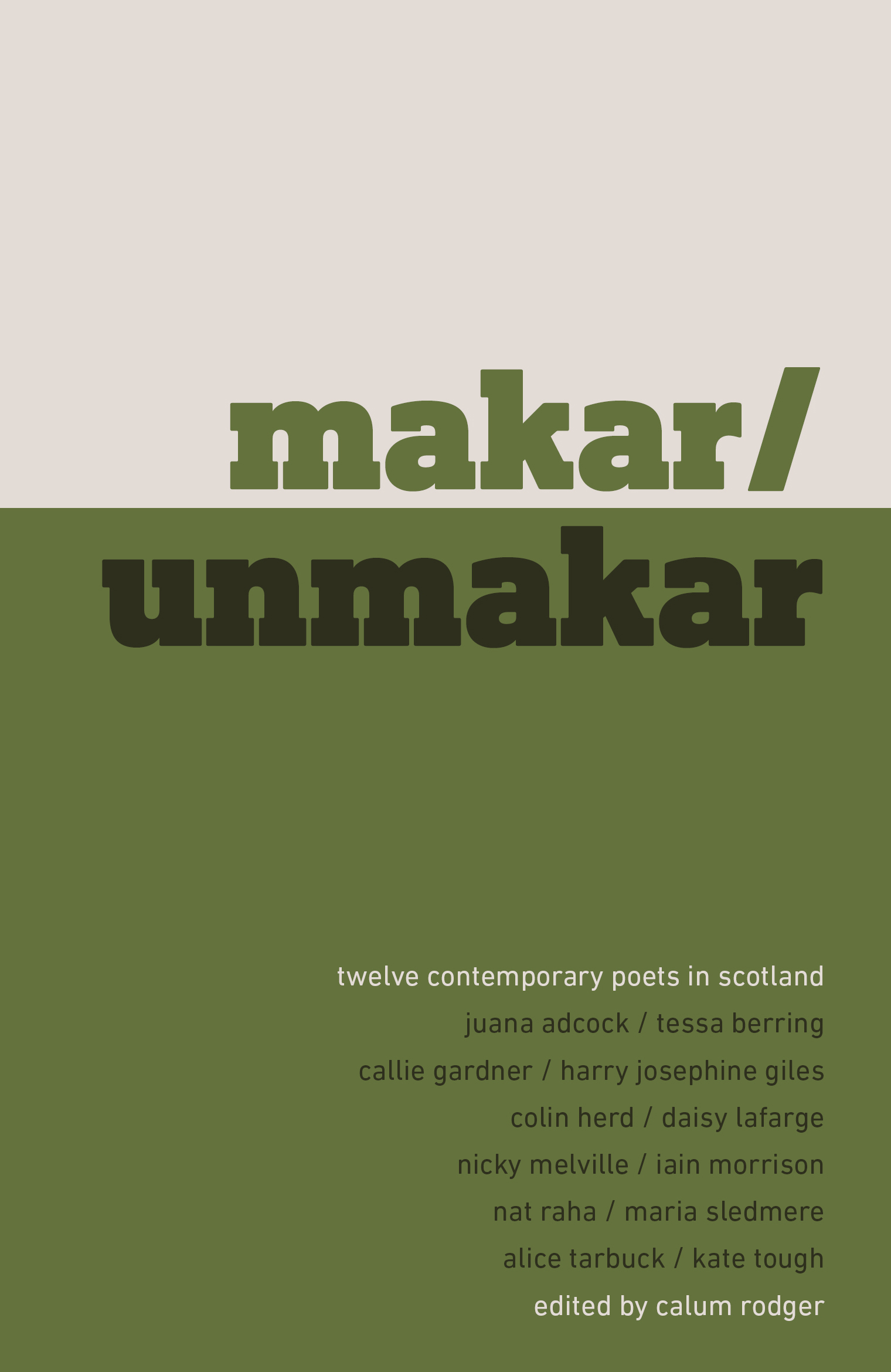Image for Makar/Unmakar : Twelve Contemporary Poets in Scotland
