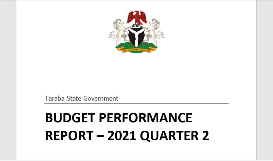 Taraba State 2021 Second Quarter Budget Performance Report Publication