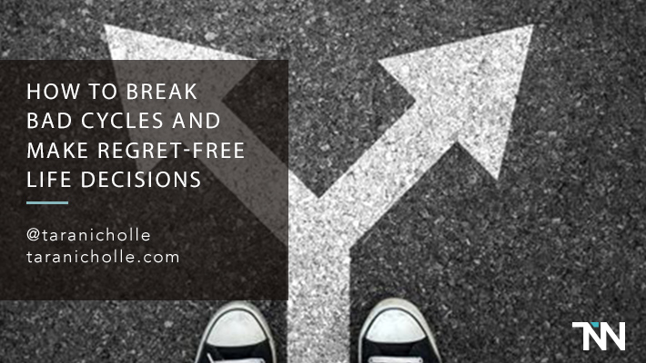 How to Break Bad Cycles and Make Regret-Free Life Decisions