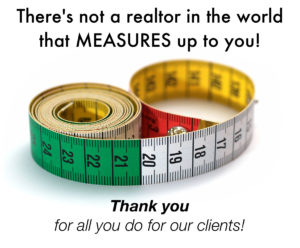 Measuring Tape There S Not A Customer Realtor Etc In The World Who
