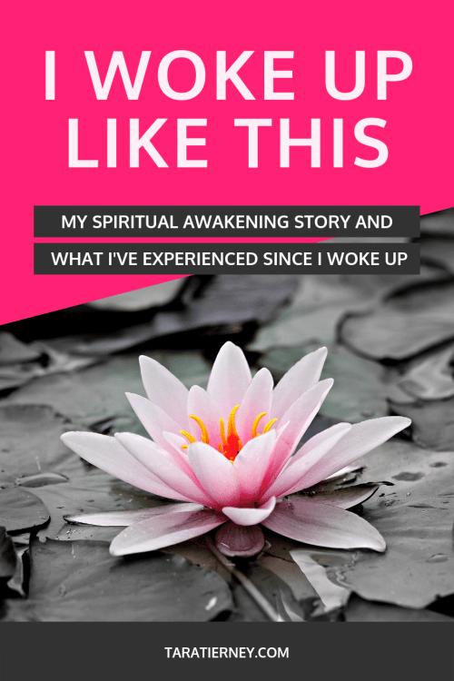 My Spiritual Awakening Story - Tara Tierney