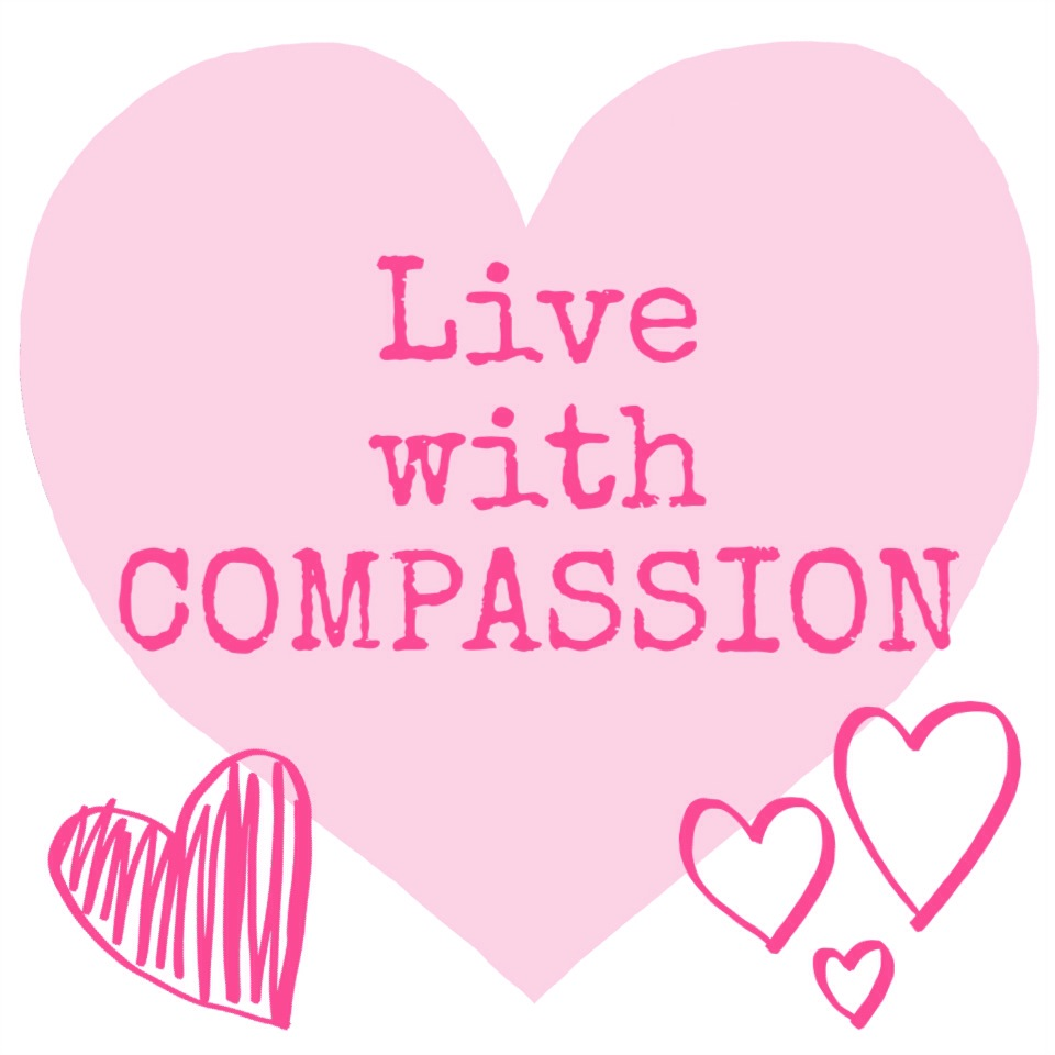 Live with Compassion
