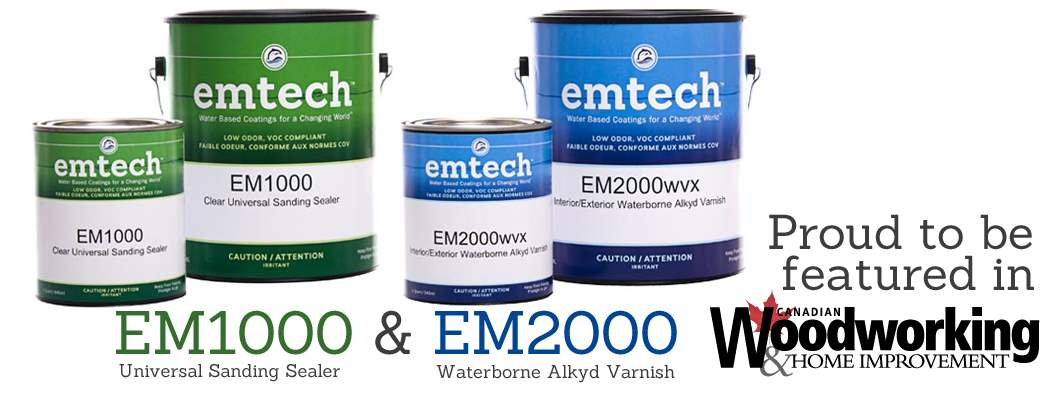 EMTECH Finishes Featured on Top Canadian Woodworking Website