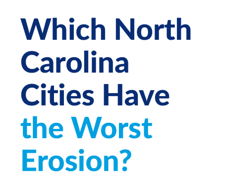 Which North Carolina Cities Have the Worst Erosion?