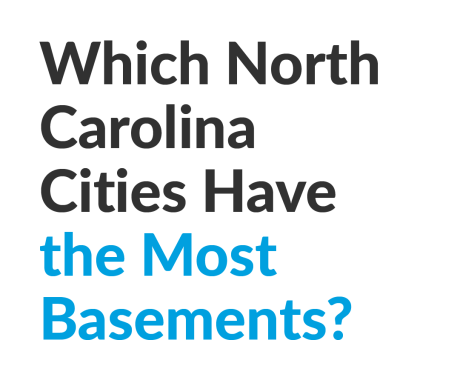 Which North Carolina Cities Have the Most Basements?