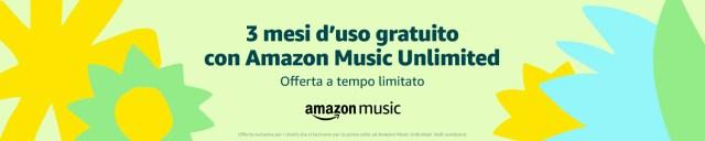 amazon music unlimited 3 mesi gratis