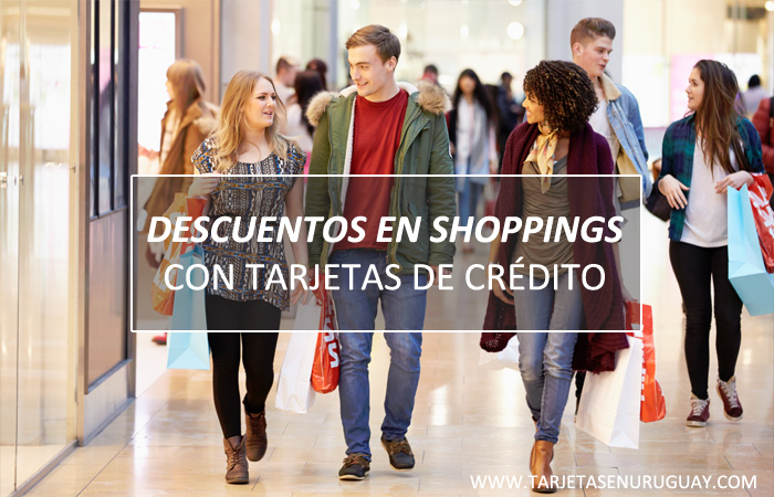 Descuentos en Shoppings con Tarjetas