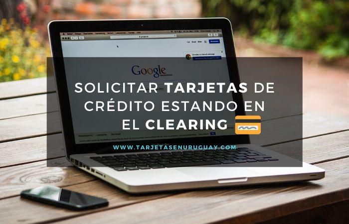 Tarjetas de crédito estando en el Clearing