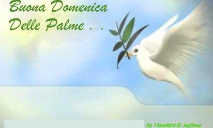 Buona Domenica delle Palme