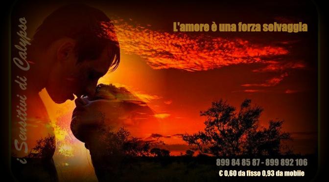 L'amore è una forza selvaggia