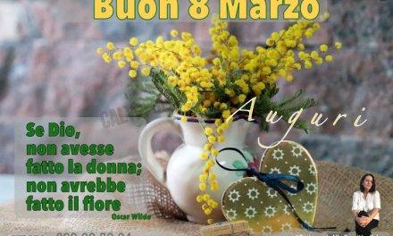 Buon e Felice 8 marzo a tutte le donne del mondo.