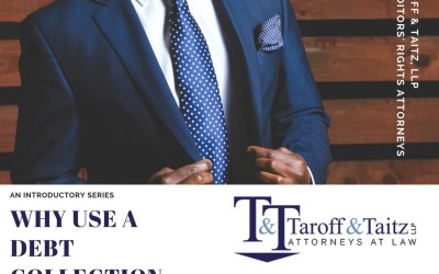 Why Use A Debt Collection Attorney?  Introductory Series, 2 of 4