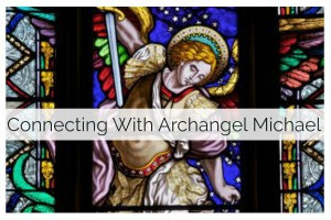 Connecting with Archangel Michael