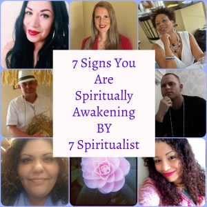 7 signs you are spiritually awakening
