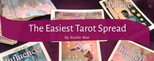 Emilie's Easiest Tarot Spread