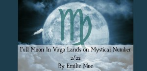 Full moon in Virgo lands on mystical number 222