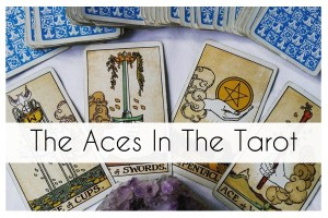 THE ACES OF THE TAROT