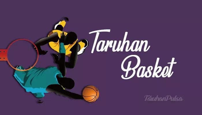Panduan Bermain Taruhan Basket Di Bandar Bola