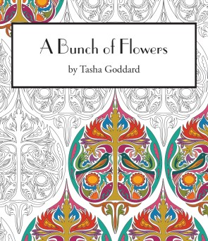 A Bunch of Flowers - adult colouring book by Tasha Goddard | www.tashagoddard.com