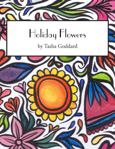 Holiday Flowers digital colouring book by Tasha Goddard (buy at https://www.etsy.com/uk/shop/TashaGoddard)
