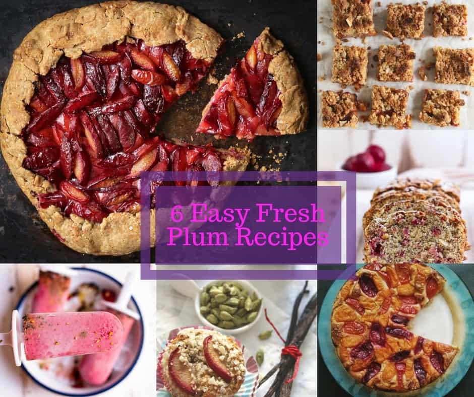 6 easy fresh plum recipes