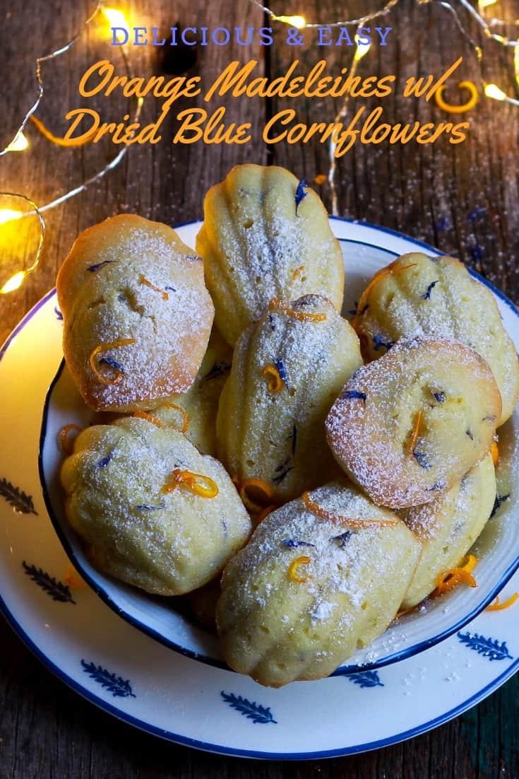 Orange Madeleines   Dried Blue Cornflowers French cake