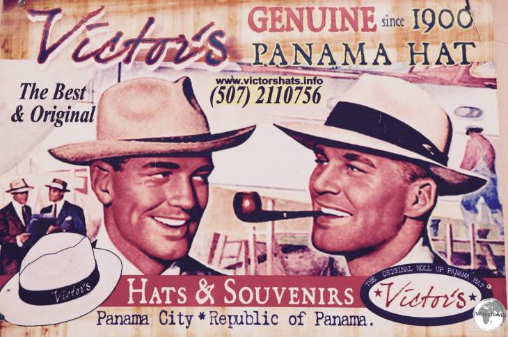 An old advertisement for Panama Hats in Panama old town.