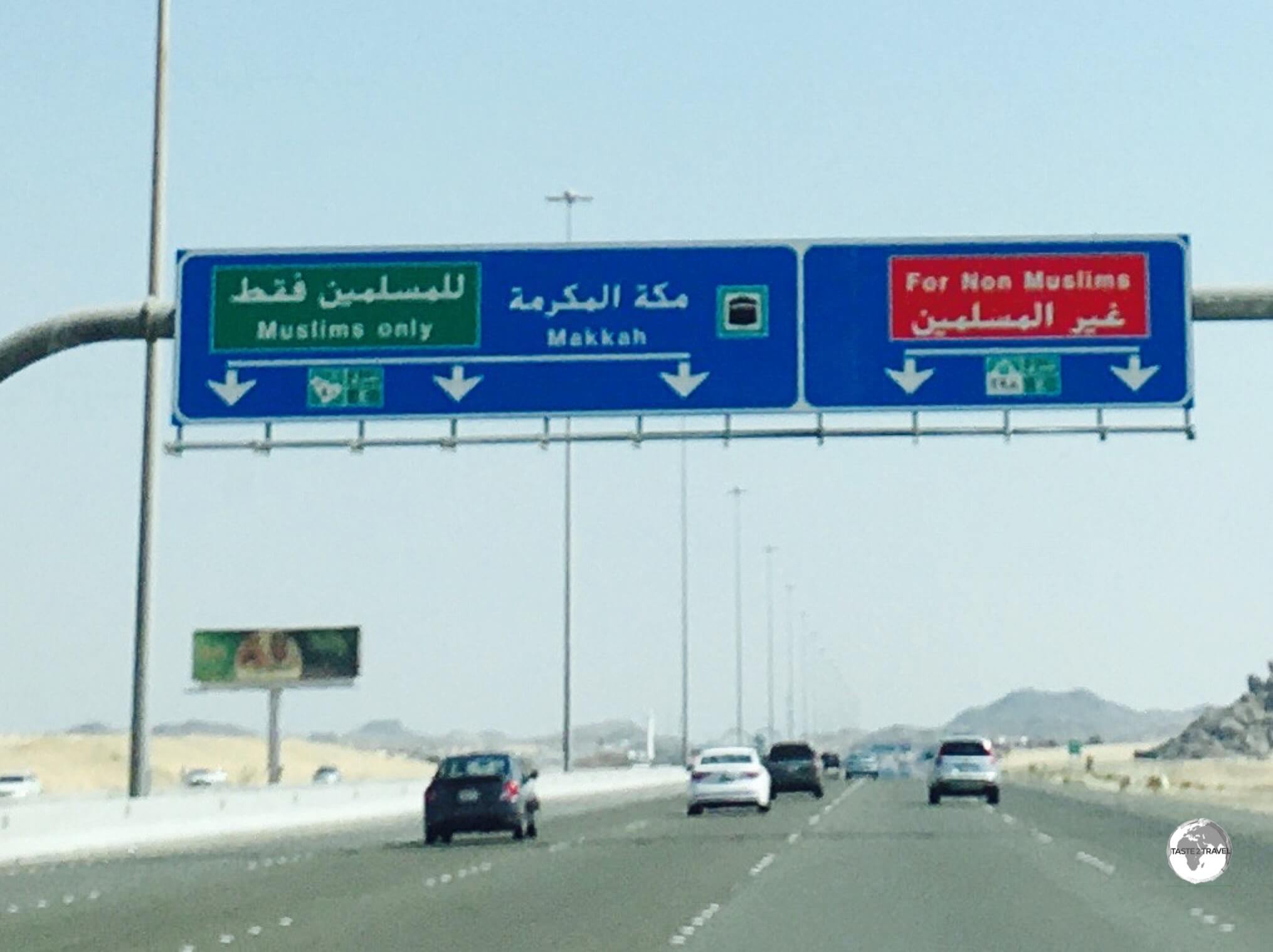 Non-Muslims must follow the red signs to avoid entering the holy city of Mecca.