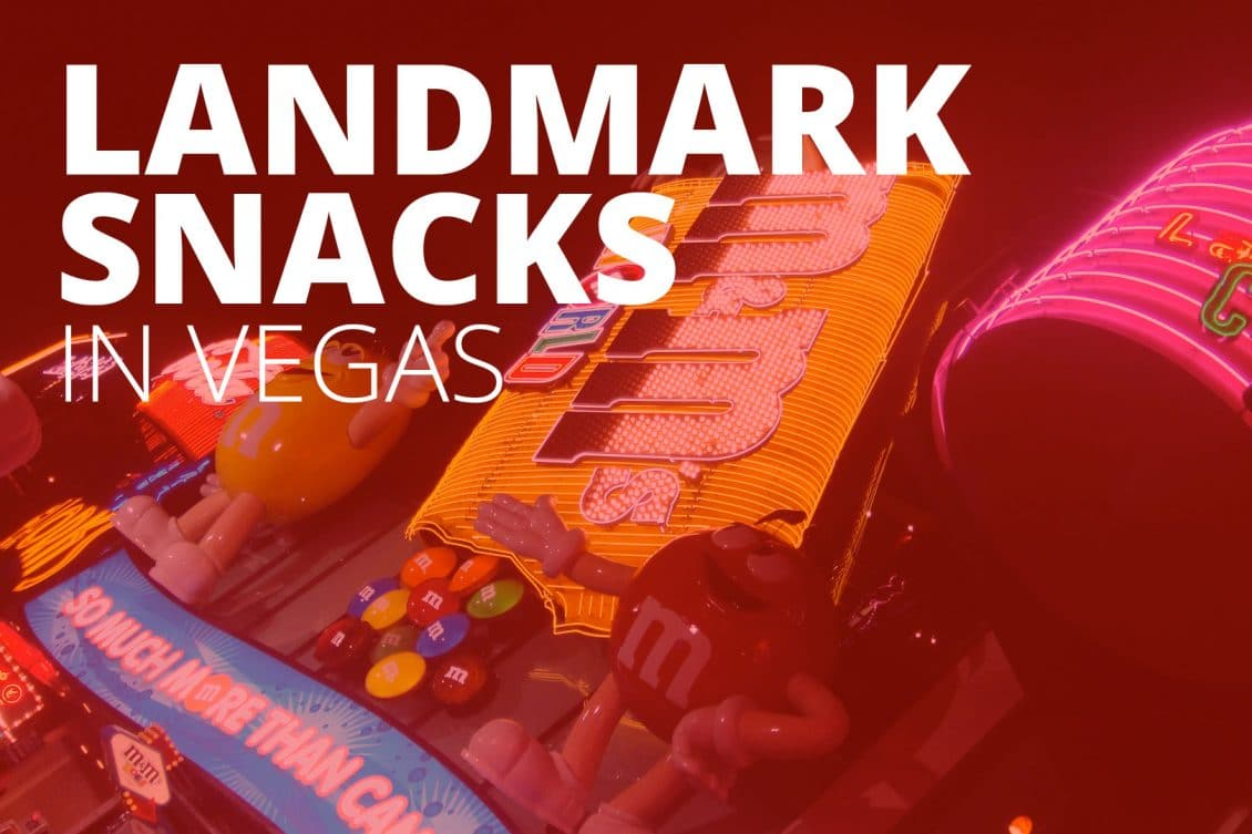 Landmark Snacks in Vegas