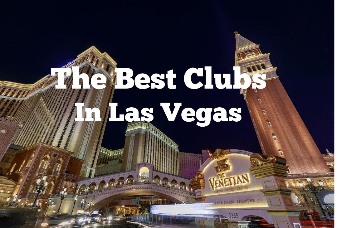 best vegas clubs