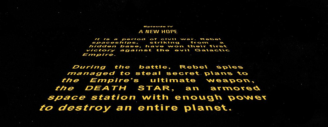 Image result for image, photo, picture, star wars original movie, opening crawl in a galazy long time ago