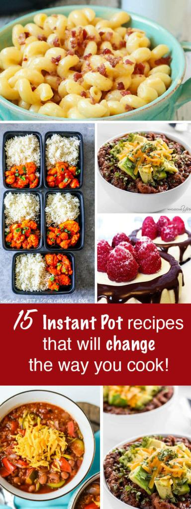 15 Instant Pot Recipes To Change the Way You Cook {Easy Dinner Ideas}