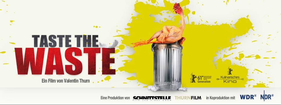 TASTE THE WASTE - Ein Film von Valentin Thurn