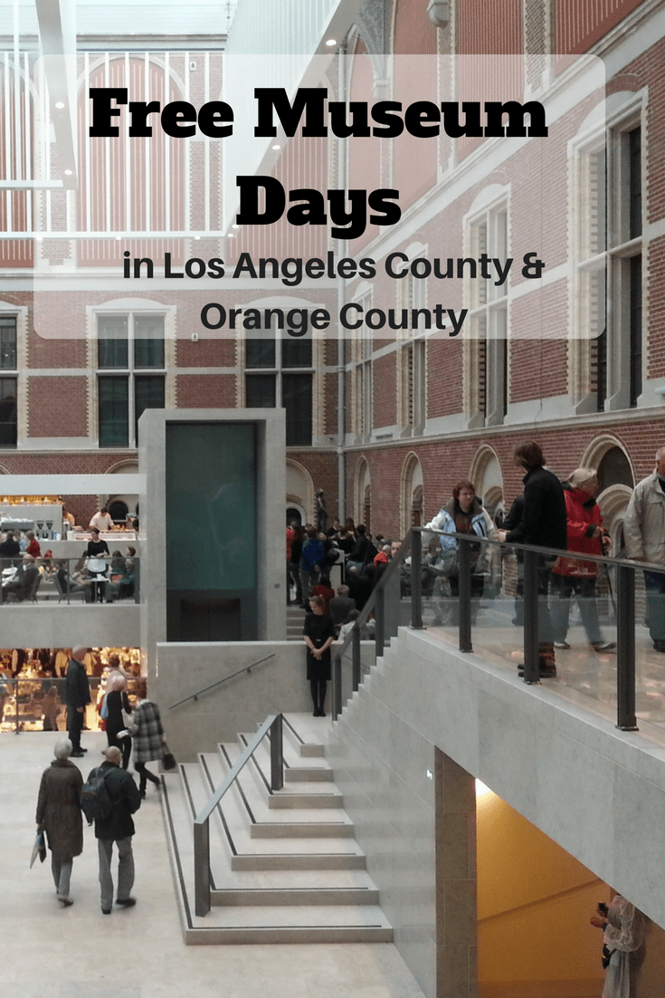 Free Museum Days Los Angeles and Free Museum Days Orange County