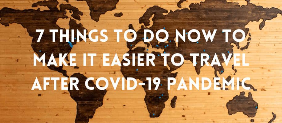 Make It Easier To Travel After Covid 19 Pandemic