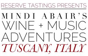 Reserve Tastings Mindi Abair Tuscany