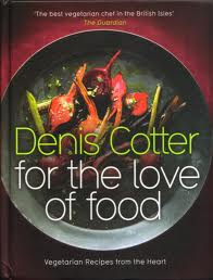 Denis Cotter - For the LOve of Food