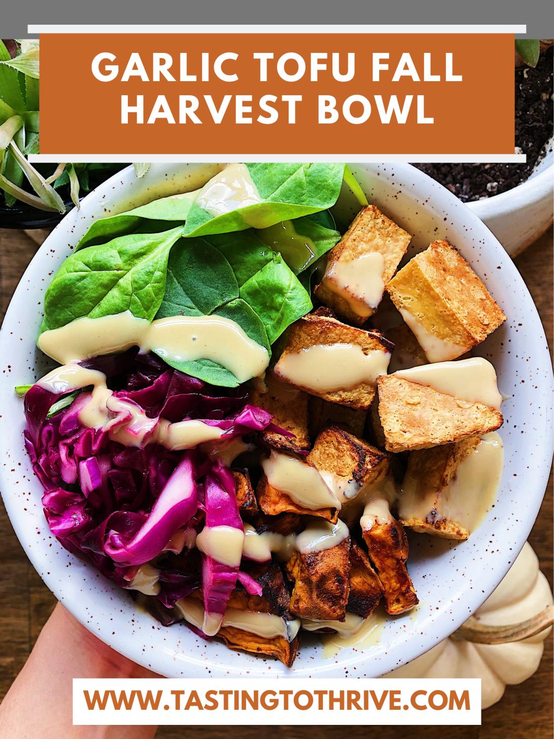 garlic tofu fall harvest bowl
