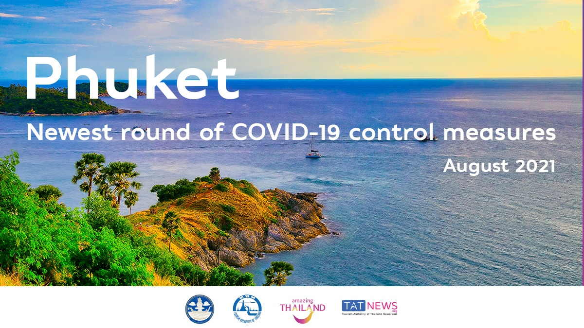 Phuket announces latest COVID-19 control measures for domestic travel during 3-16 August 2021
