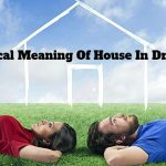 Biblical Meaning Of House In Dreams
