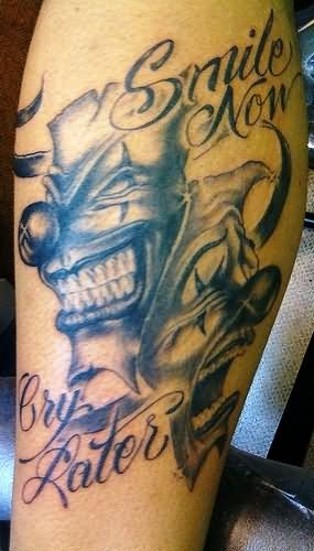 Smile Now Laugh Later Tattoo