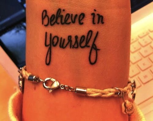 Believe In Yourself Tattoo Tatuajesxd